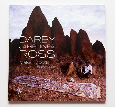 Darby Ross Jampinjimpa - Make it good for the people