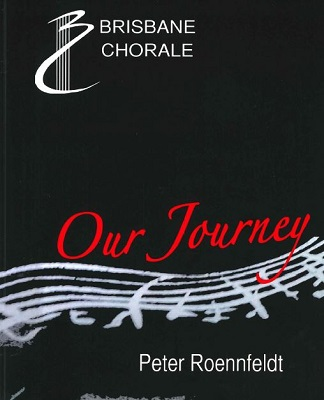 Brisbane Chorale: Our Journey