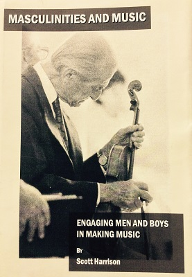 Masculinities and Music: Engaging Men and Boys in Making Music