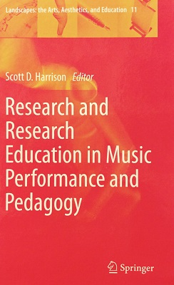 Research and Research Education in Music Performance and Pedagogy