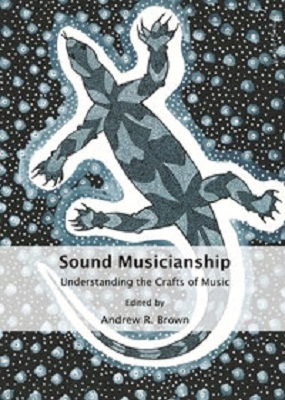 Sound Musicianship: Understanding the Crafts of Music
