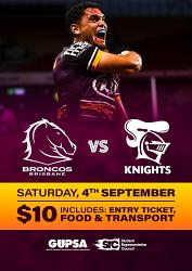 T2 - SRC / GUPSA Brisbane Broncos NRL Game - Saturday 4th September 2021