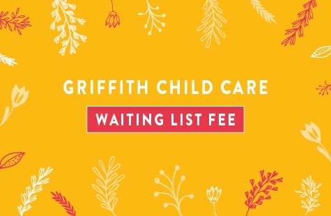 Griffith Child Care Waiting List Fee