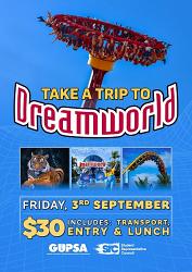 T2 - SRC / GUPSA Dreamworld Trip - Friday 3rd September 2021