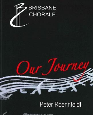 Brisbane Chorale: Our Journey