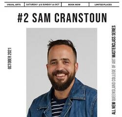 QCA Visual Arts Masterclass Series #2 - Sam Cranstoun