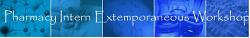Pharmacy Intern Extemporaneous Workshop